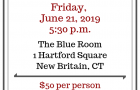 Friday, June 21 event at the Blue Room in New Britain